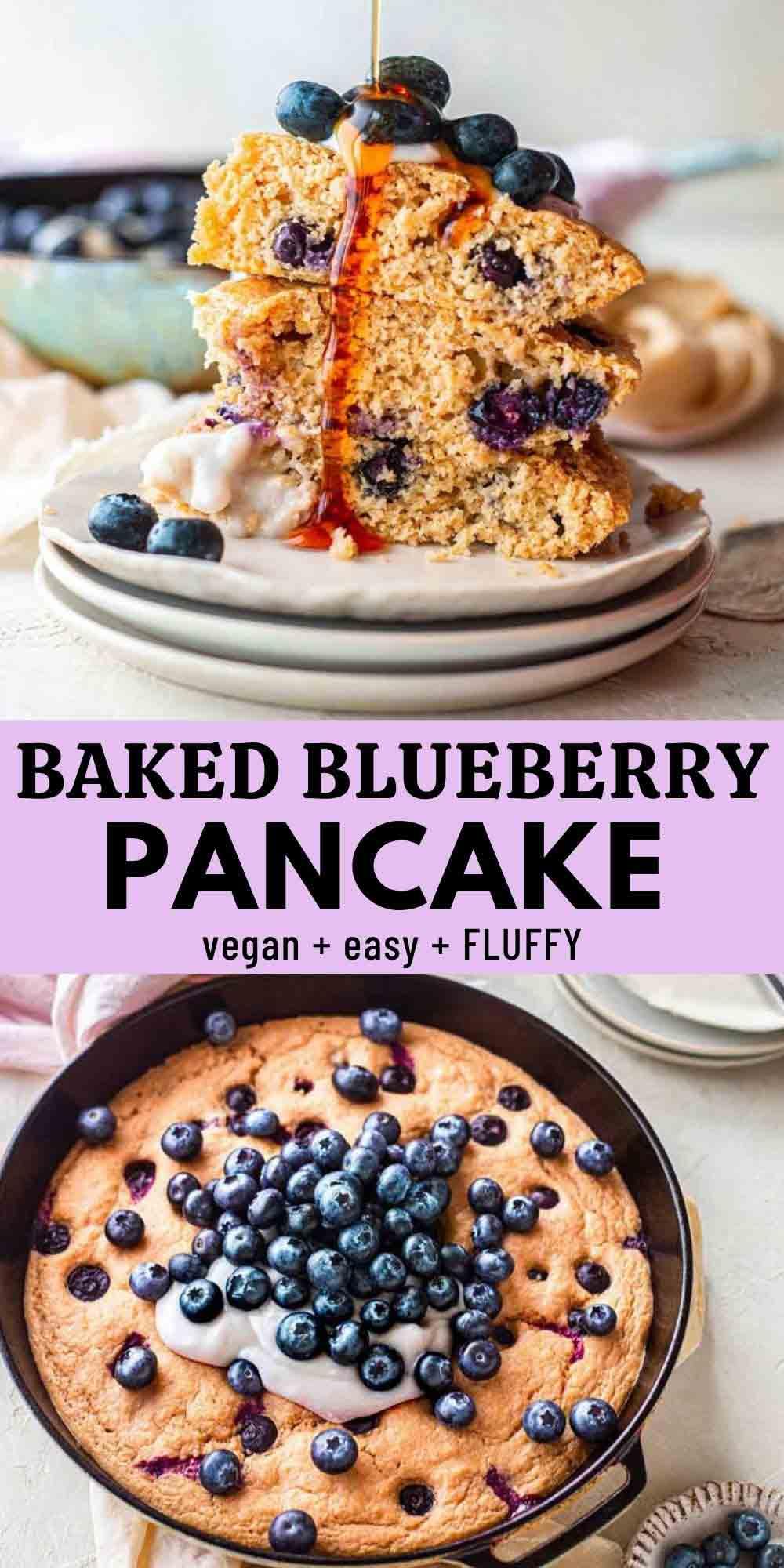 Easiest Baked Vegan Blueberry Pancake