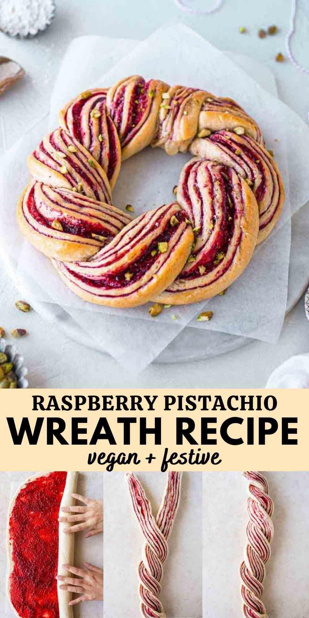 Raspberry and Pistachio Wreath Recipe