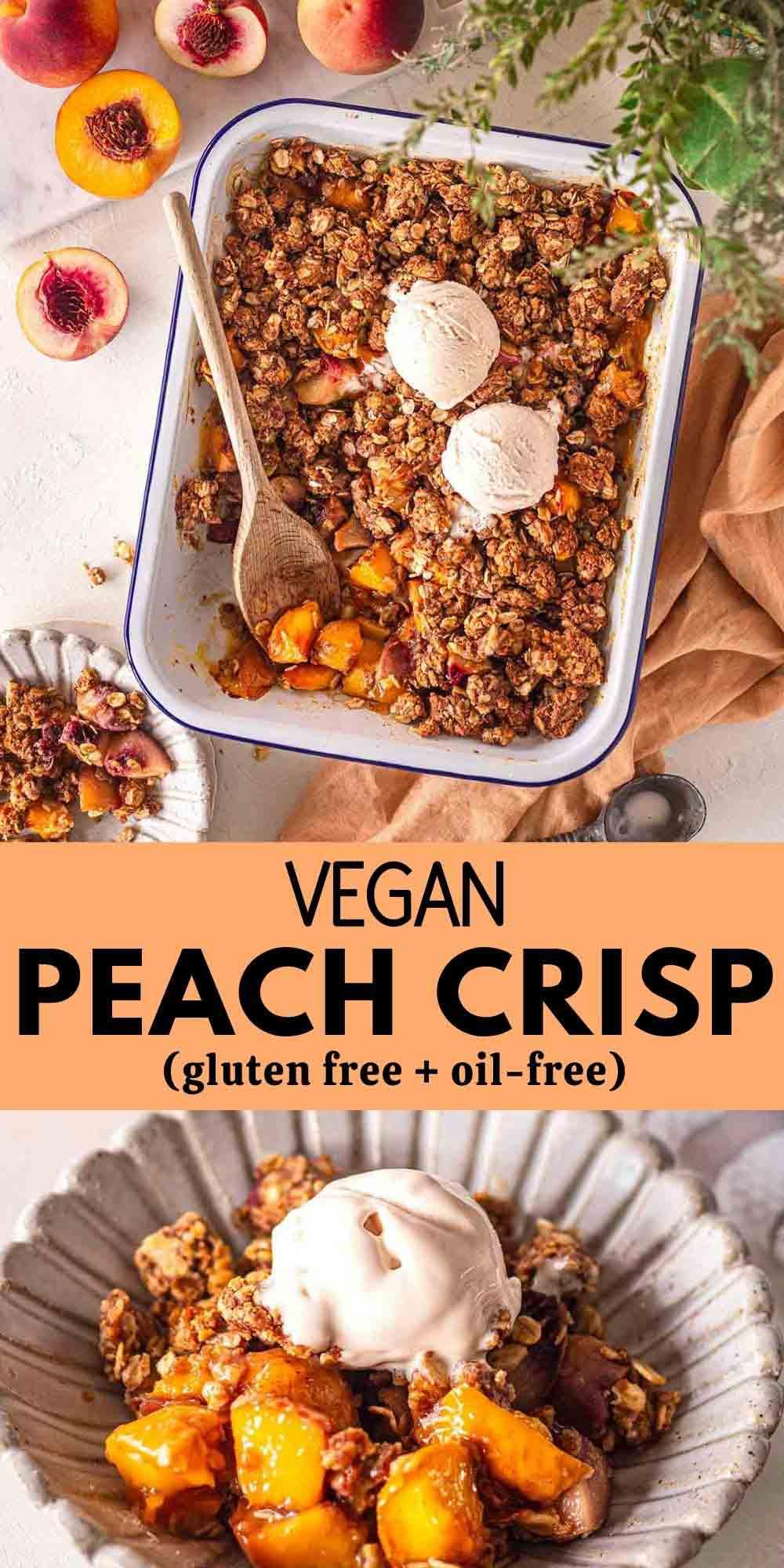 Easy Vegan Peach Crisp (oil-free)