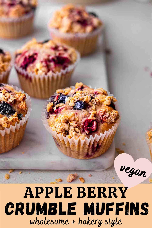 Vegan Apple Berry Crumble Muffins