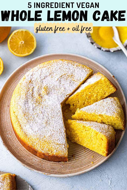 Vegan Whole Lemon Cake