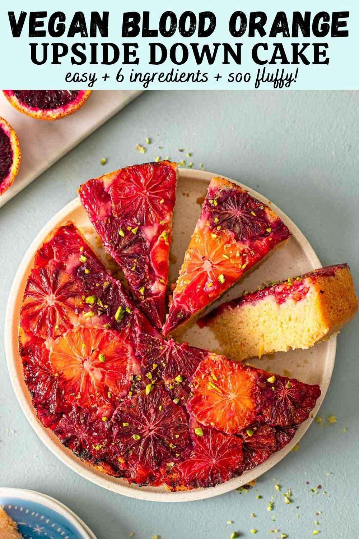 Vegan Blood Orange Upside Down Cake